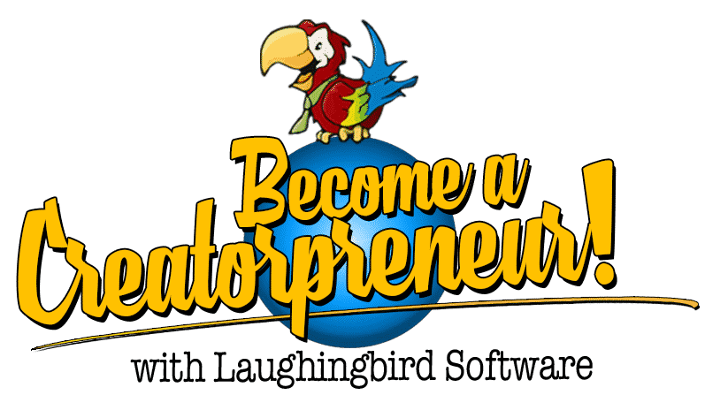 Become a Creatorpreneur with Laughingbird Software