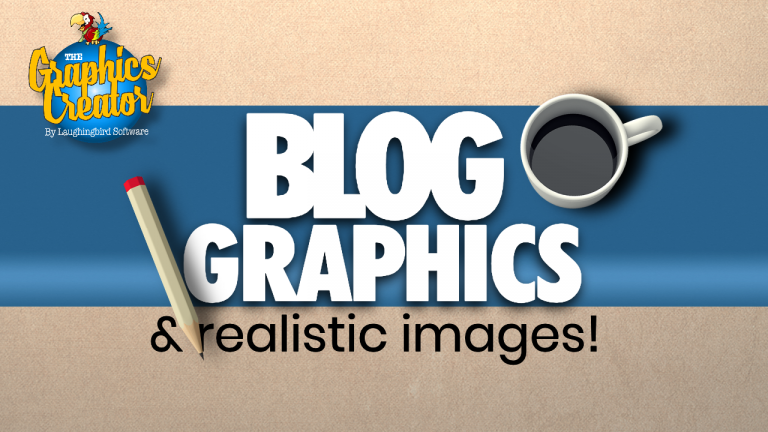 Blog Graphics & Realistic Images